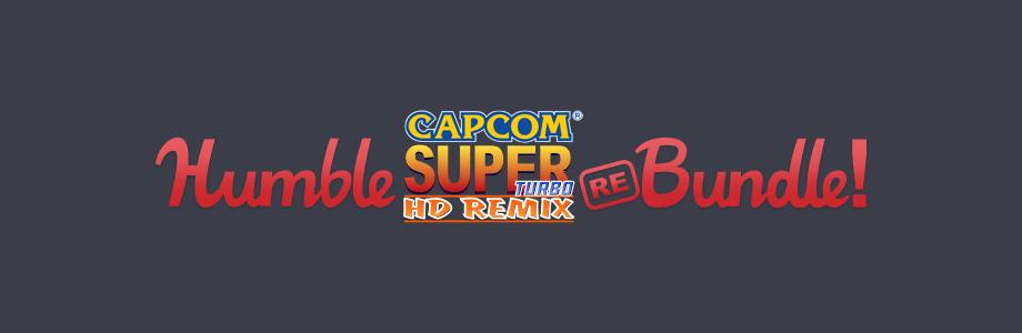 The Humble Capcom Super Turbo HD Remix Rebundle