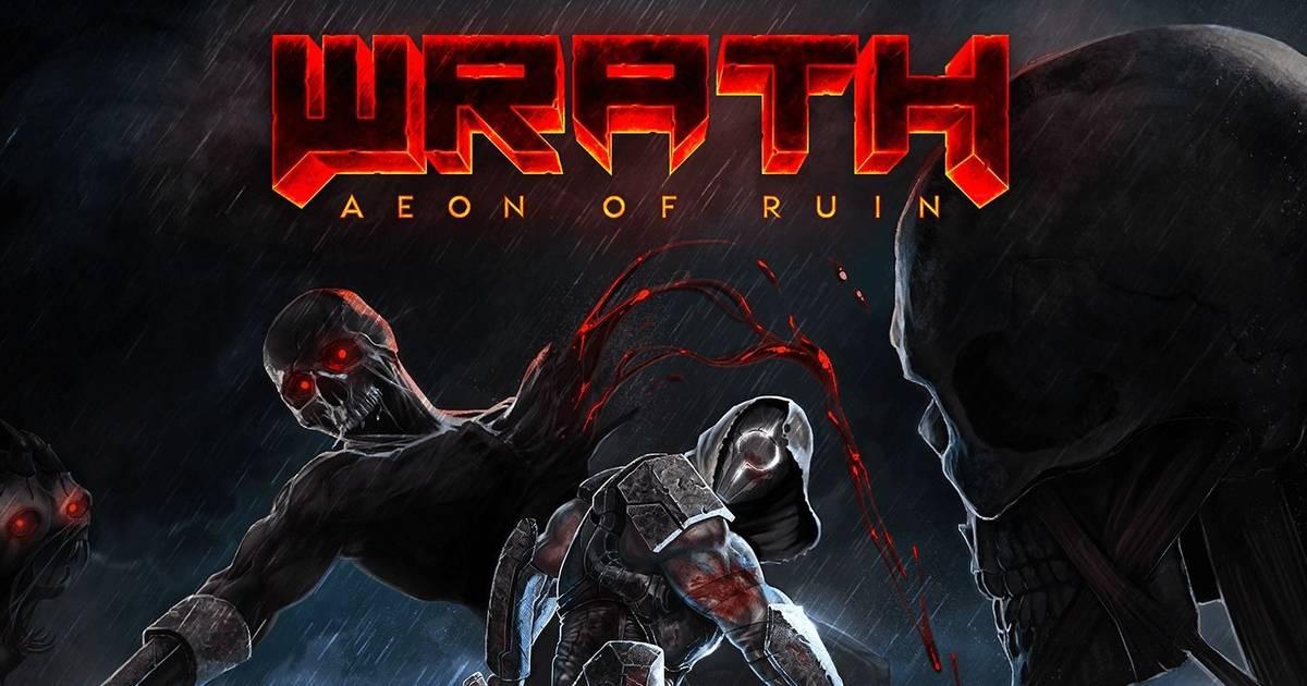 Wrath: Aeon of Ruin es un FPS de los de antes